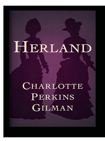 Herland by Charlotte Perkins Gilman ebook on Scribd.png