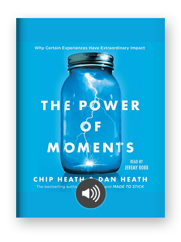 The Power of Moments by Chip and Dan Heath on Scribd.png