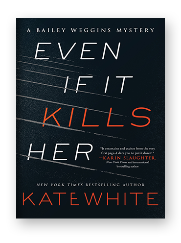 Even If It Kills Her by Kate White on Scribd.png