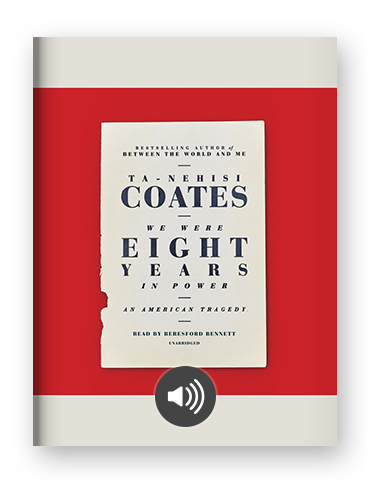 We Were Eight Years in Power by Ta-Nahesi Coates on Scribd.png
