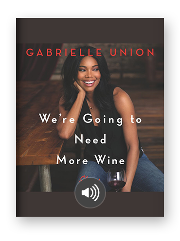 We're Going to Need More Wine by Gabrielle Union on Scribd.png