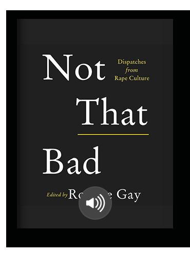 Not That Bad Roxane Gay on Scribd.png