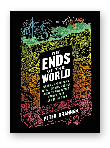 The Ends of the World by Peter Brannen on Scribd.png