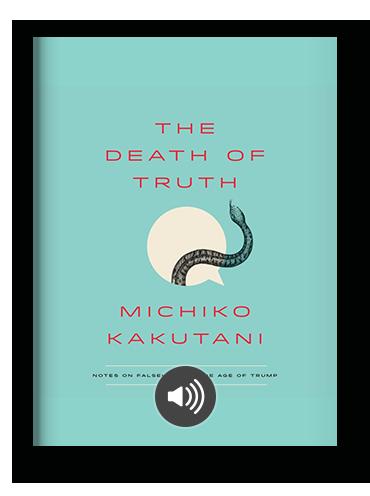 The Death of Truth by Michiko Kakutani on Scribd.png