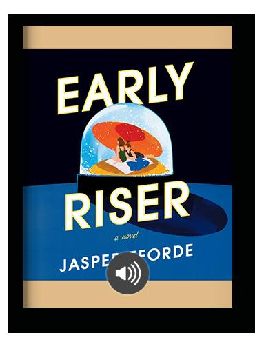 Early Riser by Jasper Fforde on Scribd.png