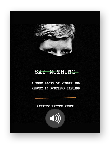 Say Nothing by Patrick Radden Keefe on Scribd.png