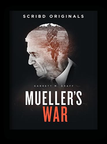 Mueller's War by Garrett Graff on Scribd.png