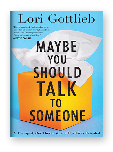 Maybe You Should Talk to Someone by Lori Gottlieb on Scribd.png
