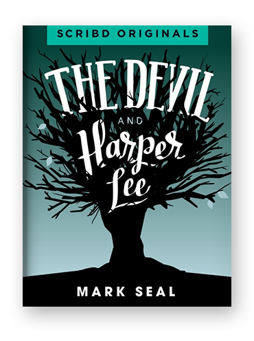 The Devil and Harper Lee by Mark Seal on Scribd.png