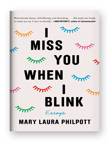 I Miss You When I Blink by Mary Laura Philpott on Scribd.png