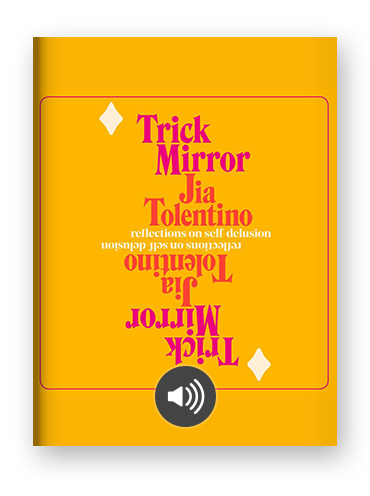 Trick Mirror by Jia Tolentino on Scribd.png