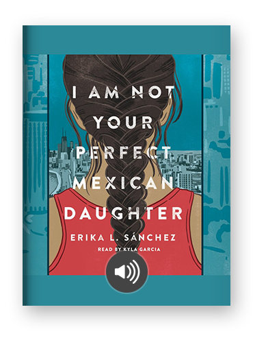 I Am Not Your Perfect Mexican Daughter by Erika L. Sanchez on Scribd.png