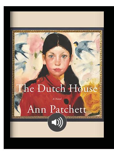 The Dutch House by Ann Patchett on Scribd.png