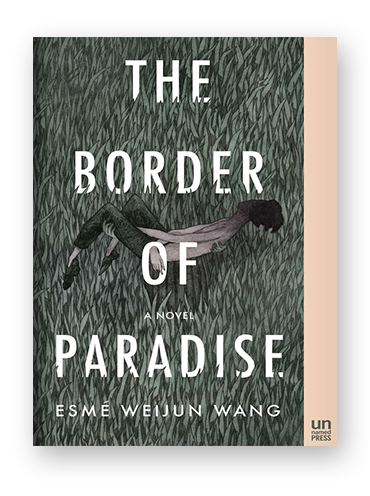 The Border of Paradise by Esme Weijun Wang.png