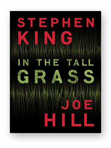 In the Tall Grass by Stephen King and Joe Hill on Scribd.png