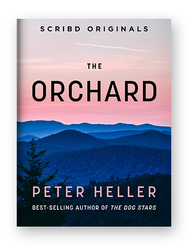 The Orchard by Peter Heller on Scribd.png