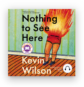 Nothing to See Here by Kevin Wilson on Scribd.png