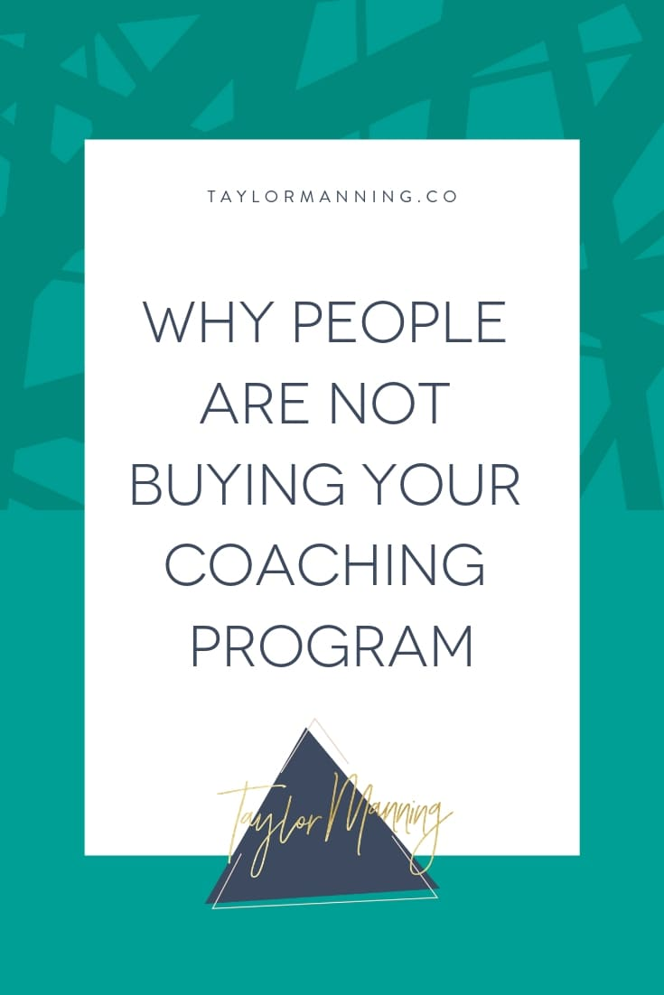 Why People Are Not Buying Your Coaching Program