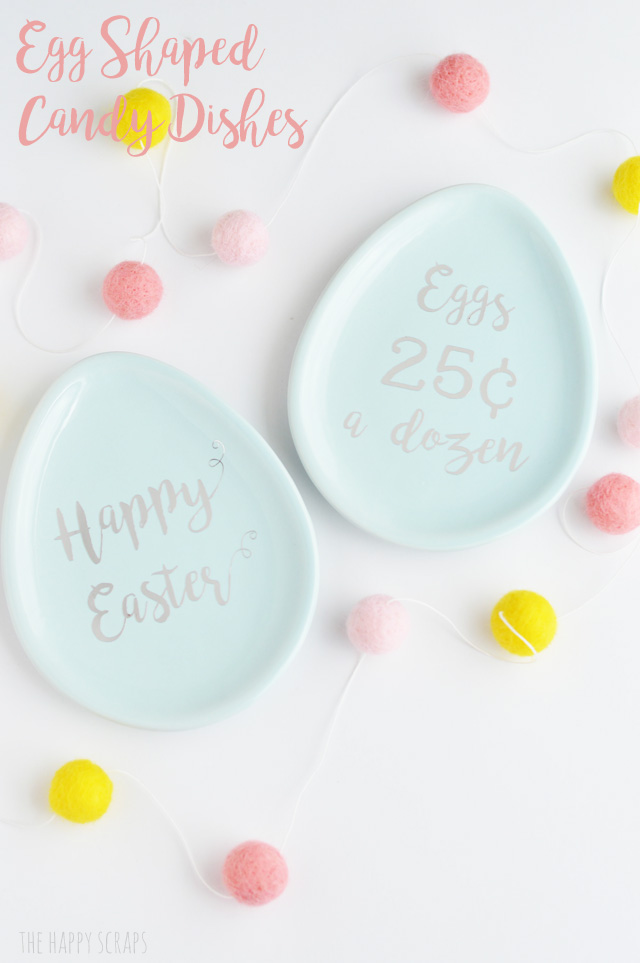 Egg Shaped Candy Dishes from  The Happy Scraps