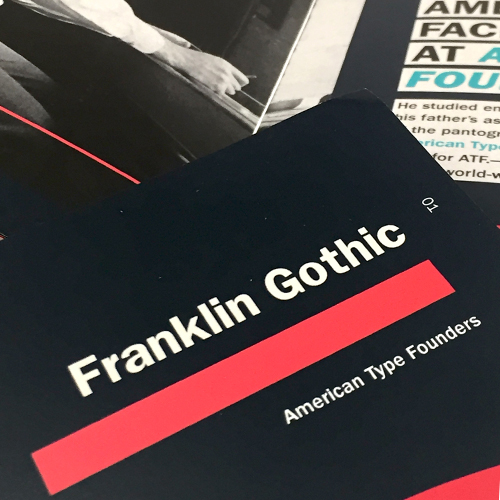 Franklin Gothic, Type Specimen Book  Editorial Design, 2017