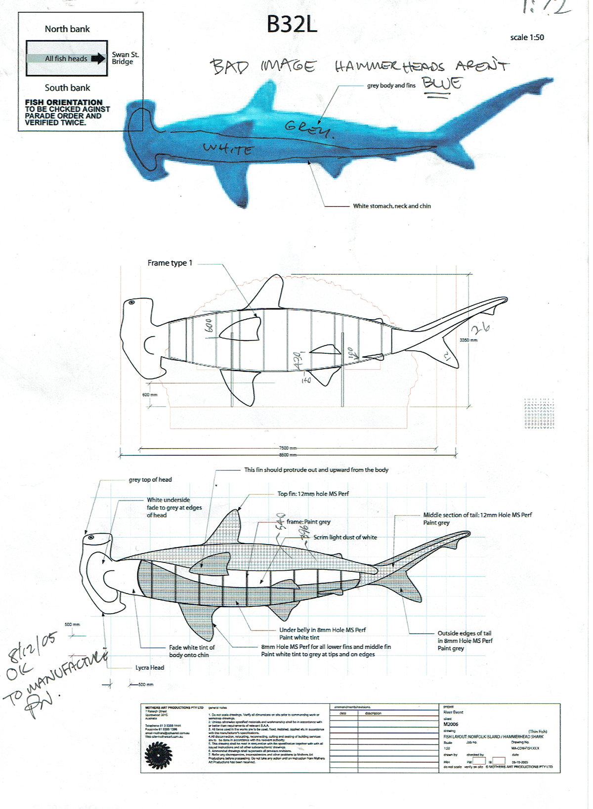 A typical design cover sheet for the hammerhead. Each aquatic creature was allocated to a country (in this case strangely Norfolk Island ), a place in the parade: The  B32L  code is read as  Barge 32 left hand . A note (Peter Wilson's handwriting) and initial on the lower left denotes the drawing is suitable for manufacture. The drawing showing basic dimensions and notes depicting material types. The clear folder containing all of the notespertaining to the creature and the country, resided on the production room wall with the other 70 folders.