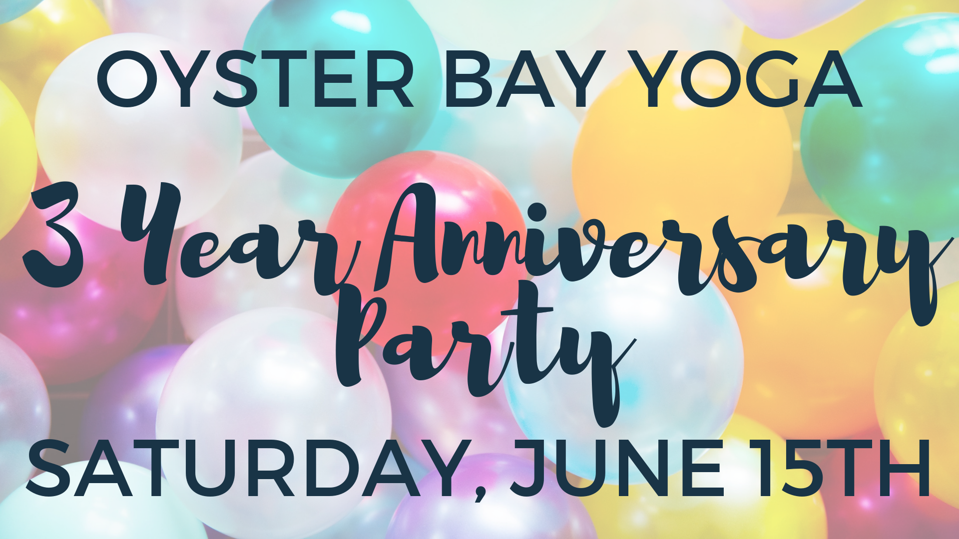 Oyster Bay Yoga2 Year Anniversary Party.png