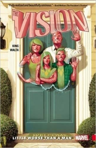 The Vision  by Tom King, Gabriel Walta, Michael Walsh, and Jordie Bellaire. Published by Marvel Comics.
