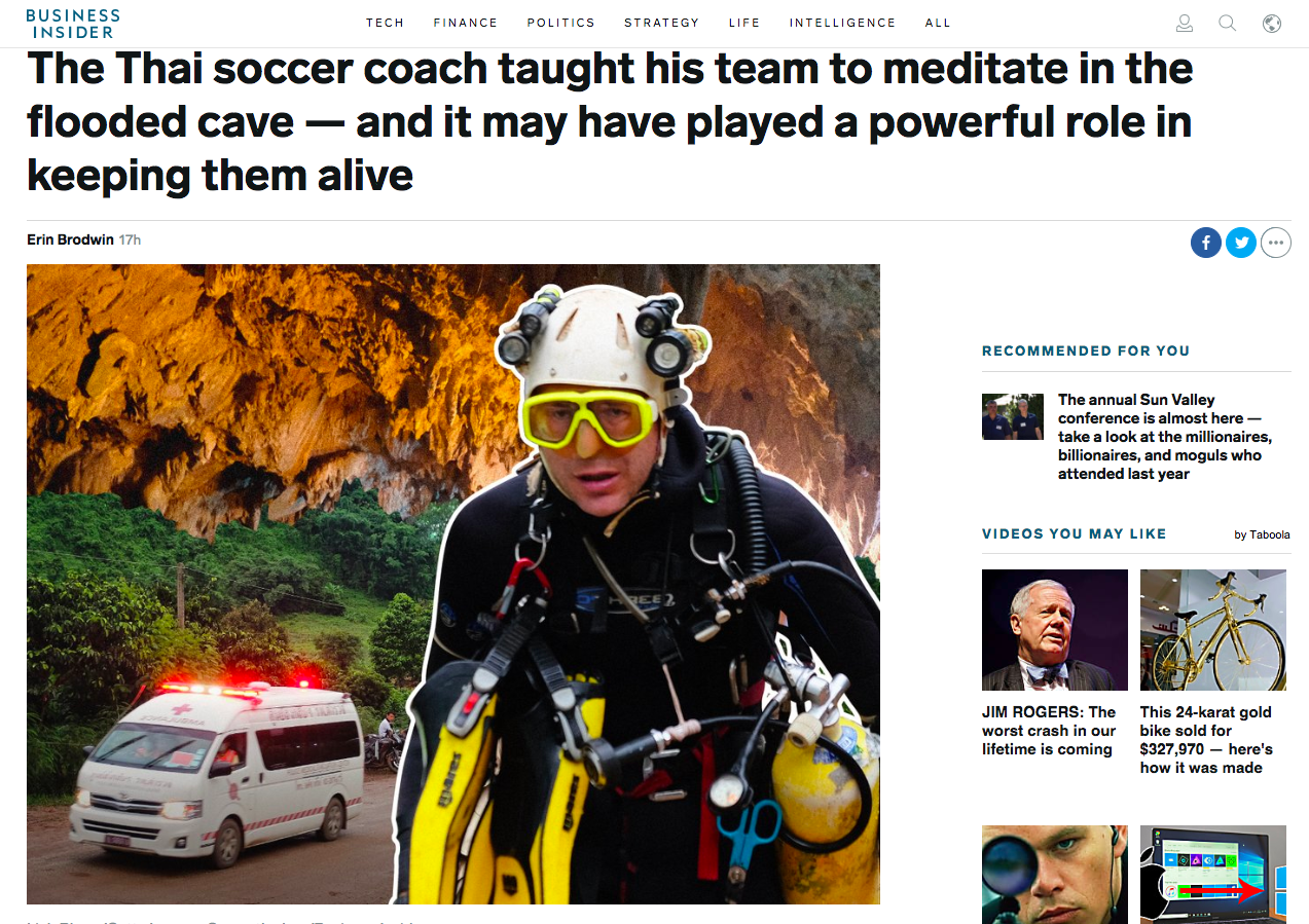 Article from 7/10/18 on how the Thai soccer coach used meditation to help his team survive while stuck in the flooded cave for weeks.