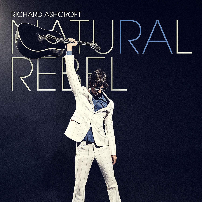 Richard Ashcroft, Natural Rebel