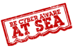 Be Cyber Aware At Sea