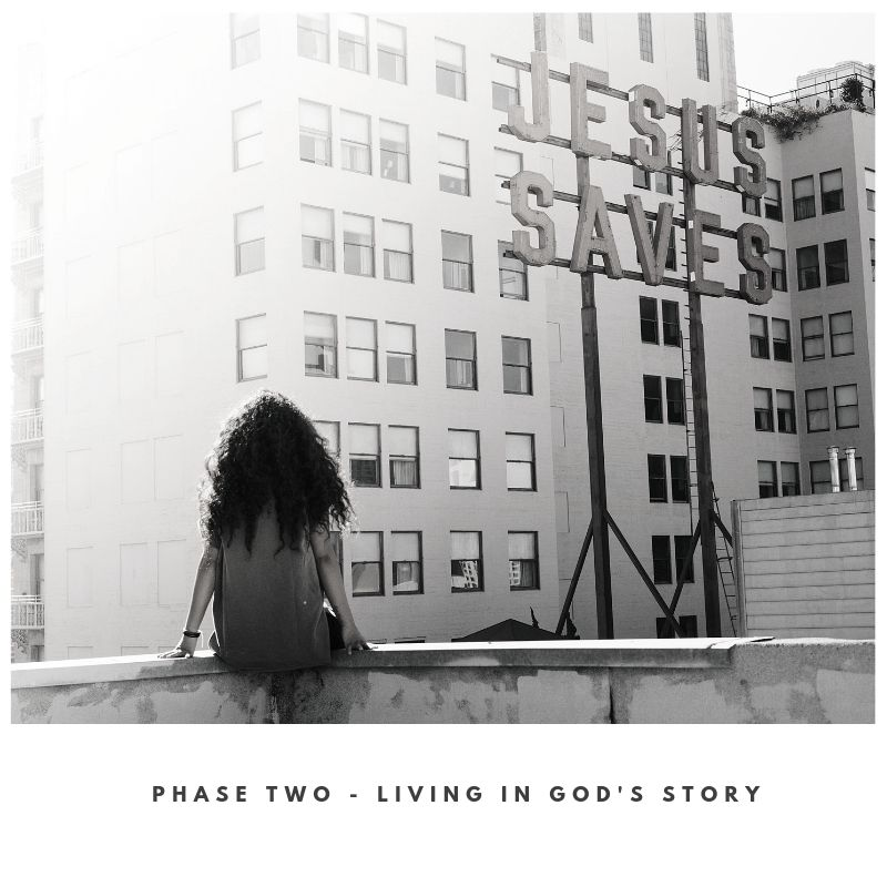 phase two - living in God's story.jpg