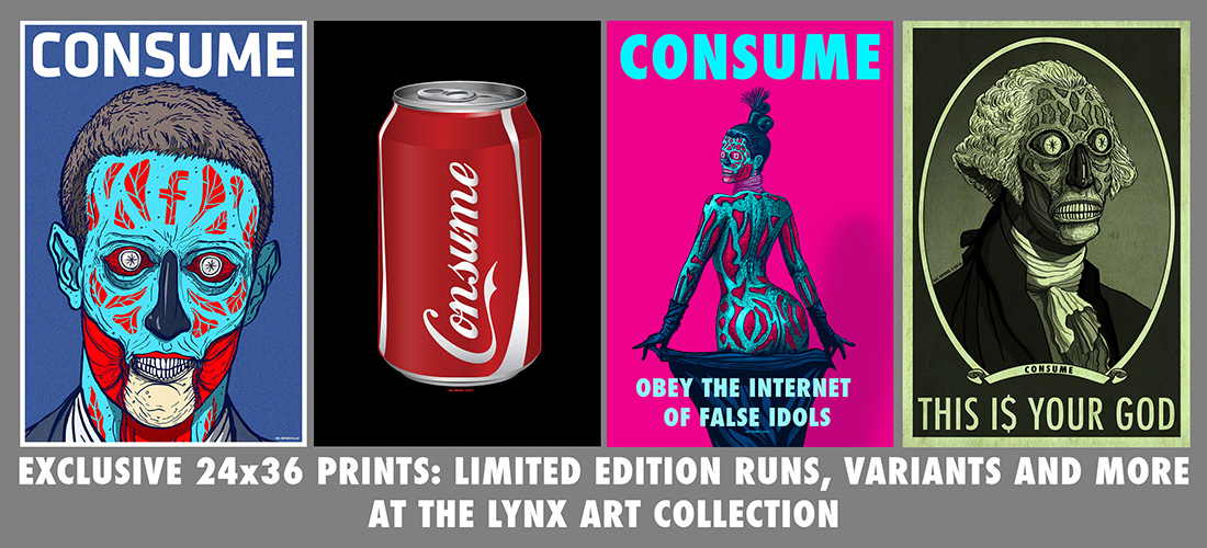 LYNX ART COLLECTION:   CONSUME LIMITED EDITION POSTERS AND VARIANTS OF POPULAR PIECES FROM THE CONSUME SERIES    https://www.etsy.com/shop/lynxcollection