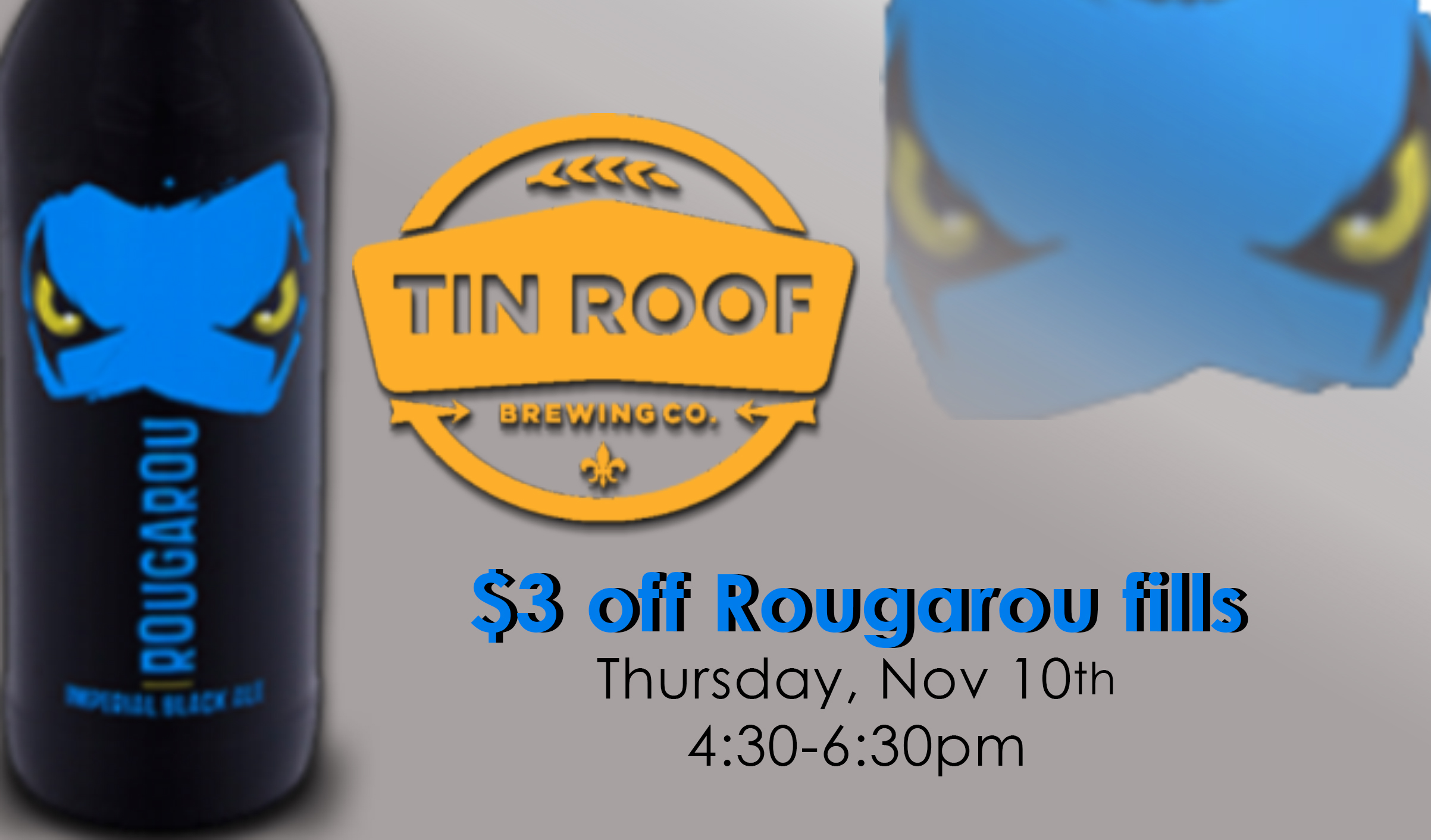 """Tin Roof is coming to dish out free samples of their seasonal """"Rougarou"""". Stories abound of the night-lurking, bayou-wandering creature of Cajun lore, the Rougarou, a shadow that haunts night walkers who venture into his realm. Like its namesake, this dark, malty beast of a brew will maul your palate with a vicious hop backbone, elusive roast undertones and an intense aroma.  STATS: Malts: Pale Ale, Pilsen, Munich, Melanoidin, Chocolate, Black  Hops: Magnum, Cascade, Centennial, Chinook, Glacier, Palisade, Citra, Amarillo  ABV: 9.7%  IBU's: 108"""