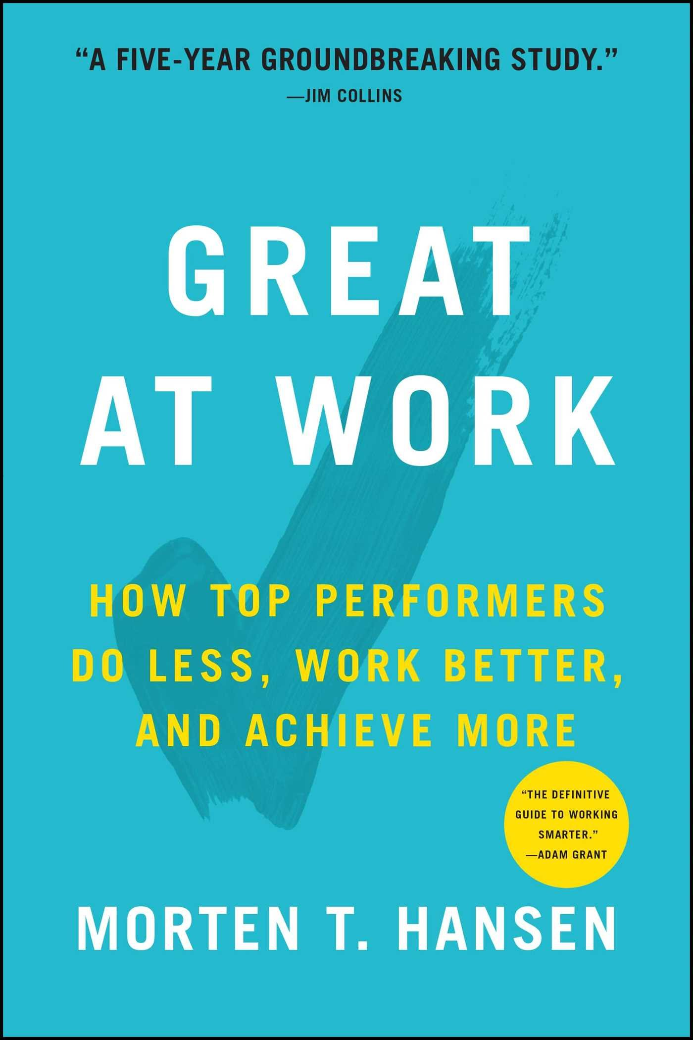 """From the New York Times bestselling coauthor of Great by Choice comes an authoritative, practical guide to individual performance—based on analysis from an exhaustive, groundbreaking study.  Why do some people perform better at work than others? This deceptively simple question continues to confound professionals in all sectors of the workforce. Now, after a unique, five-year study of more than 5,000 managers and employees, Morten Hansen reveals the answers in his """"Seven Work Smarter Practices"""" that can be applied by anyone looking to maximize their time and performance.  Each of Hansen's seven practices is highlighted by inspiring stories from individuals in his comprehensive study. You'll meet a high school principal who engineered a dramatic turnaround of his failing high school; a rural Indian farmer determined to establish a better way of life for women in his village; and a sushi chef, whose simple preparation has led to his restaurant (tucked away under a Tokyo subway station underpass) being awarded the maximum of three Michelin stars. Hansen also explains how the way Alfred Hitchcock filmed Psycho and the 1911 race to become the first explorer to reach the South Pole both illustrate the use of his seven practices (even before they were identified).  Each chapter contains questions and key insights to allow you to assess your own performance and figure out your work strengths, as well as your weaknesses. Once you understand your individual style, there are mini-quizzes, questionnaires, and clear tips to assist you focus on a strategy to become a more productive worker. Extensive, accessible, and friendly, Great at Work will help you achieve more by working less, backed by unprecedented statistical analysis."""