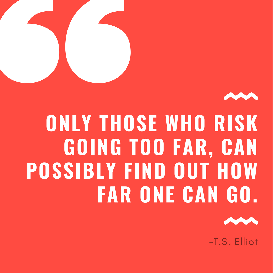 Quote - T.S. Elliot (8%2F06%2F18).png