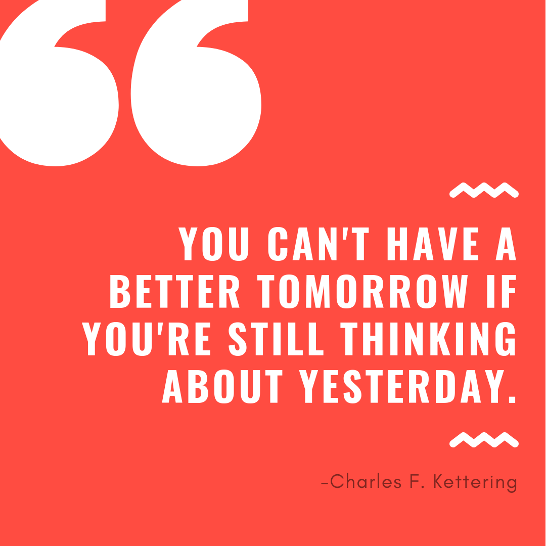 Quote - Charles Kettering (10%2F25%2F18).png
