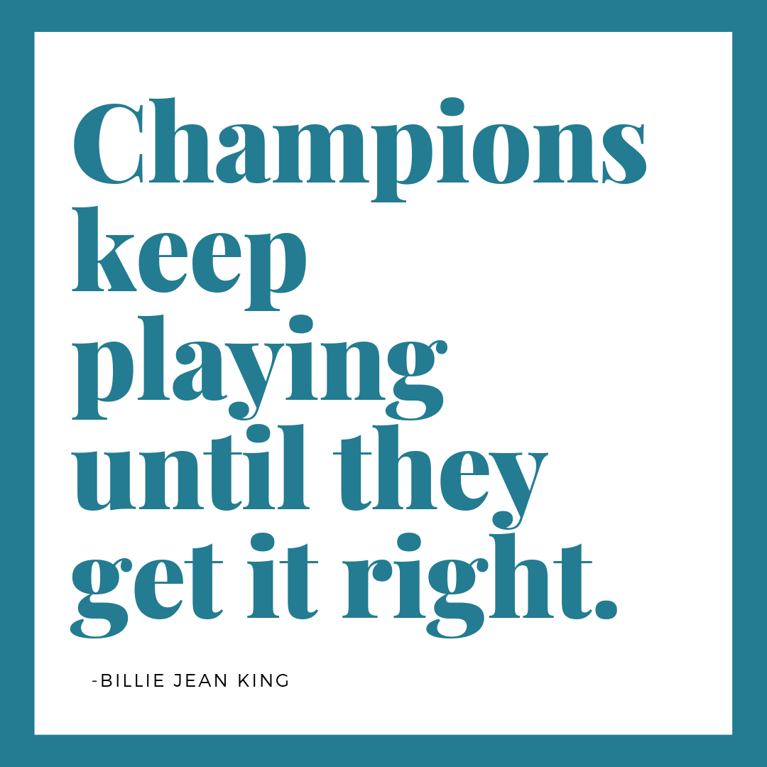 Quote - Billie Jean King - 4-18-19.png