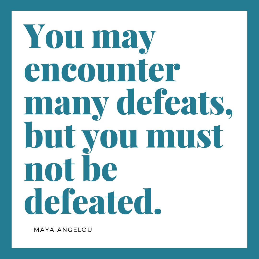 Quote - Maya Angelou - 5-23-19.png
