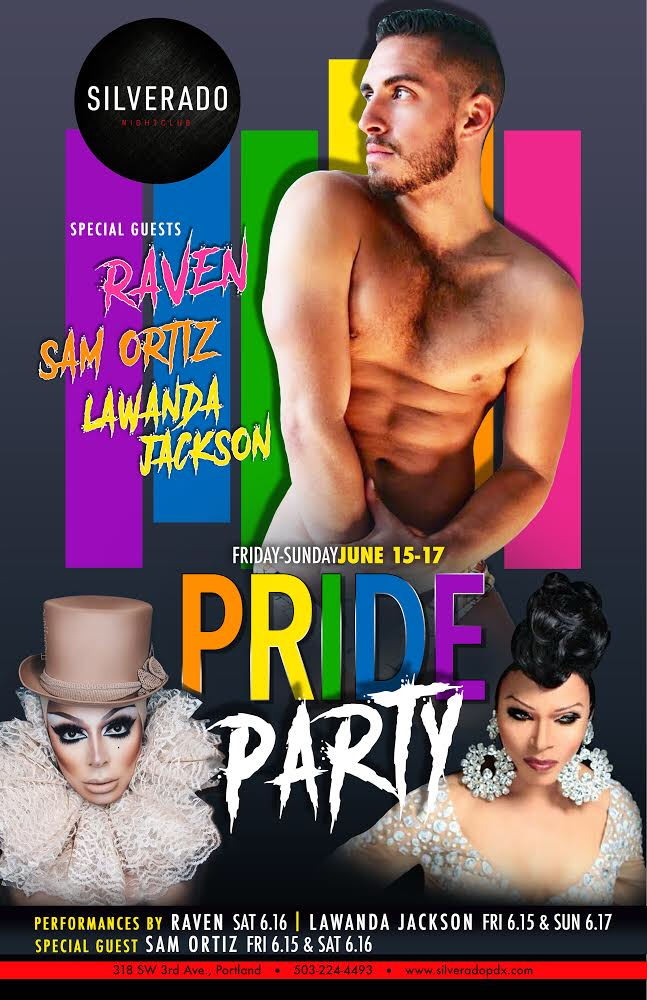 Silverado Gay Pride Party featuring Raven, Sam Ortiz, and Lawanda Jackson