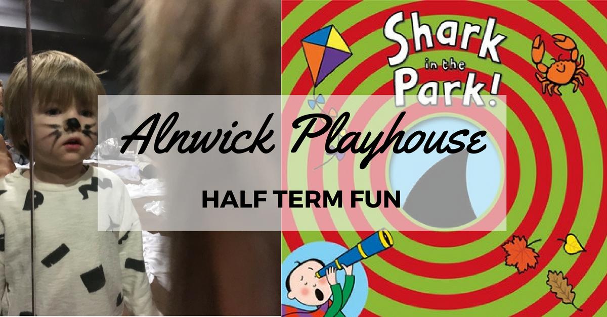 Alnwick Playhouse preschool fun in half term. Shark in the Park. Winter wonderland.