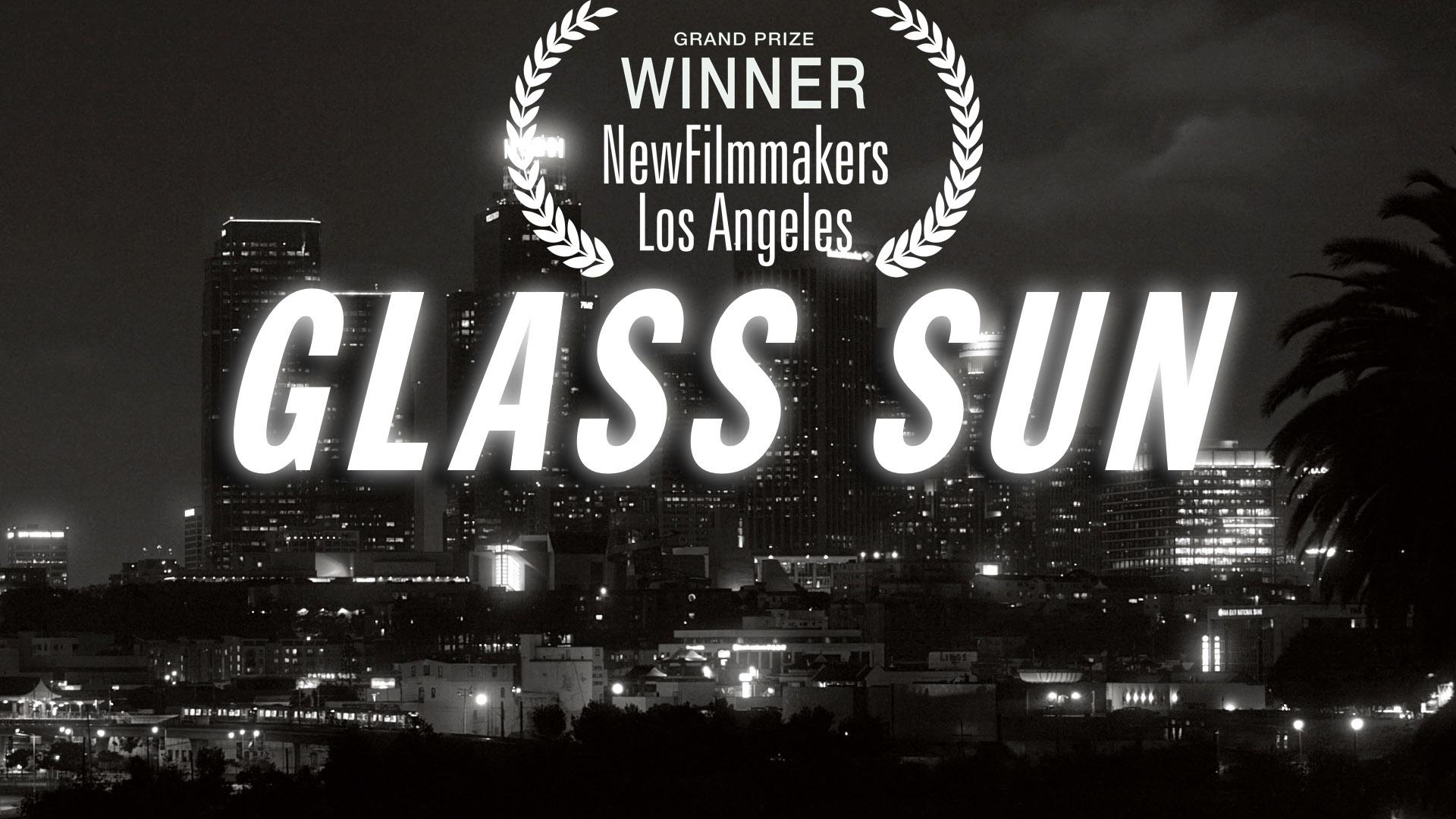 GLASS SUN  [Full Film]