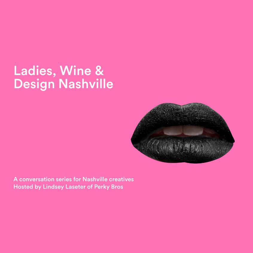 Ladies, Wine & Design Nashville