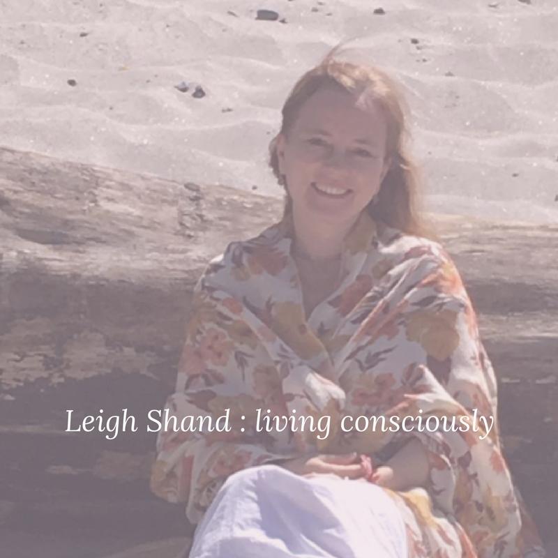 Leigh Shand : Living consciously