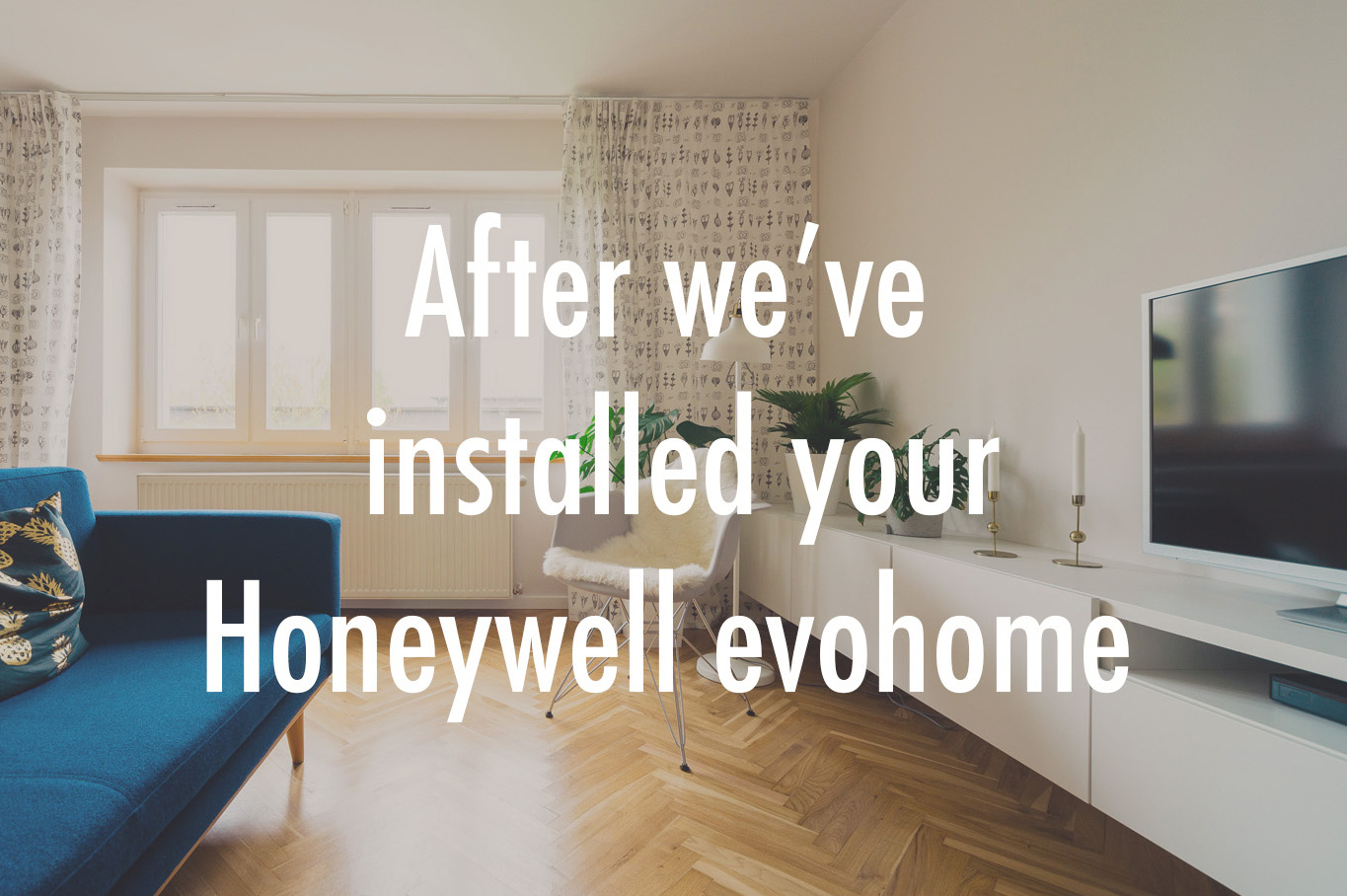 After a Honeywell evohome.jpg