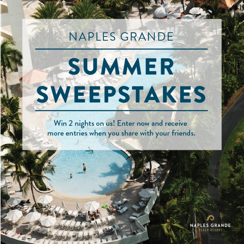 Naples Grande Summer Sweepstakes