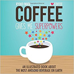 Coffee gives me superpower