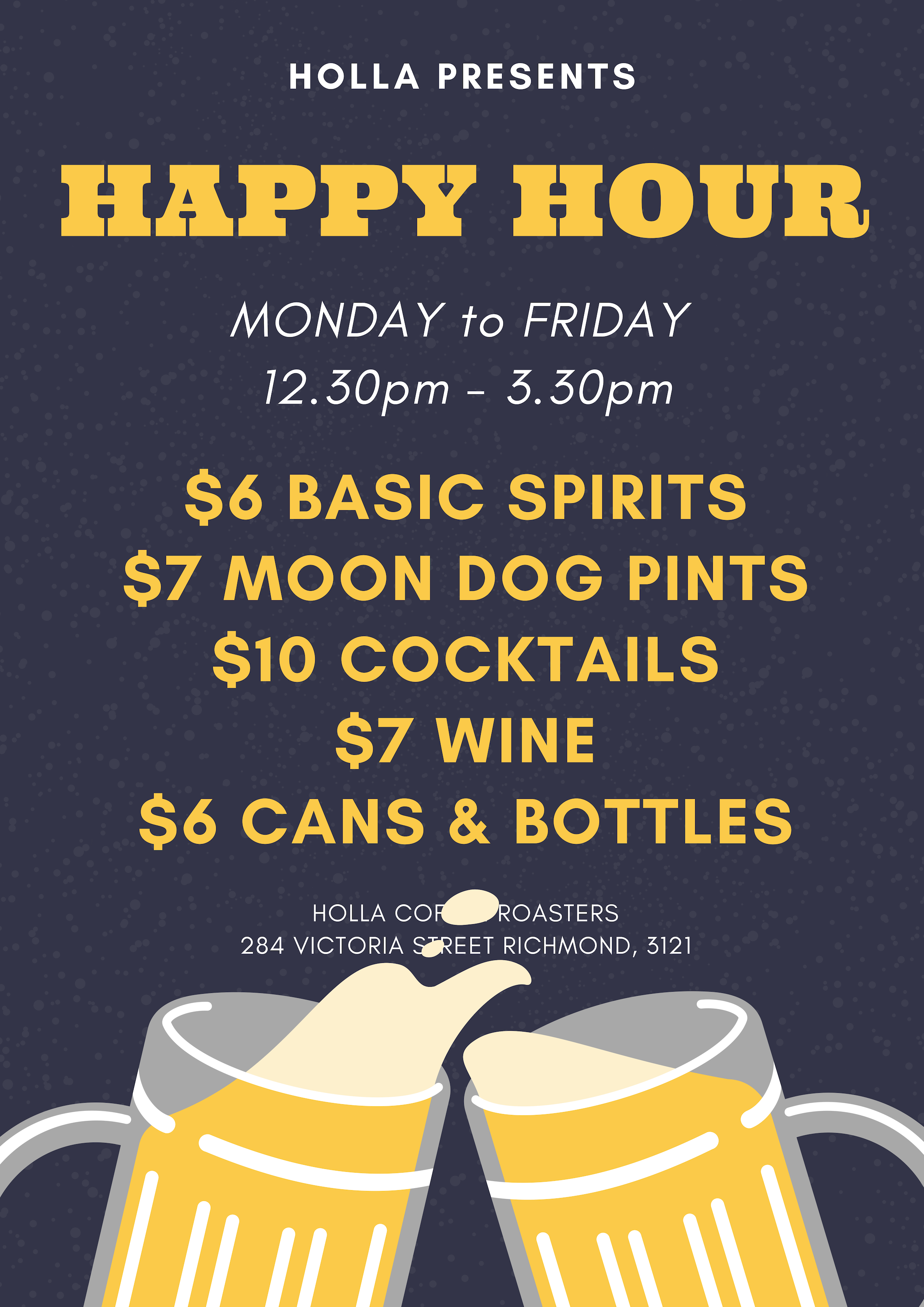 Happy Hour Every Weekday From 12.30pm - Our full cocktail menu, premium wines, spirits and Moon Dog craft beer on offer