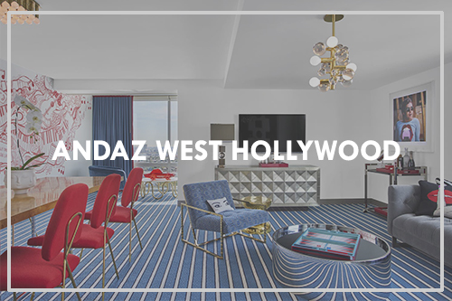 Andaz West Hollywood Project (RED) Featured Project