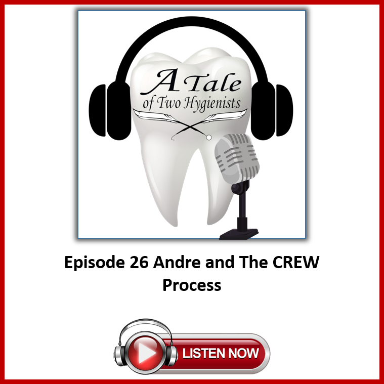 A Tale of Two Hygienists Podcast Episode 26