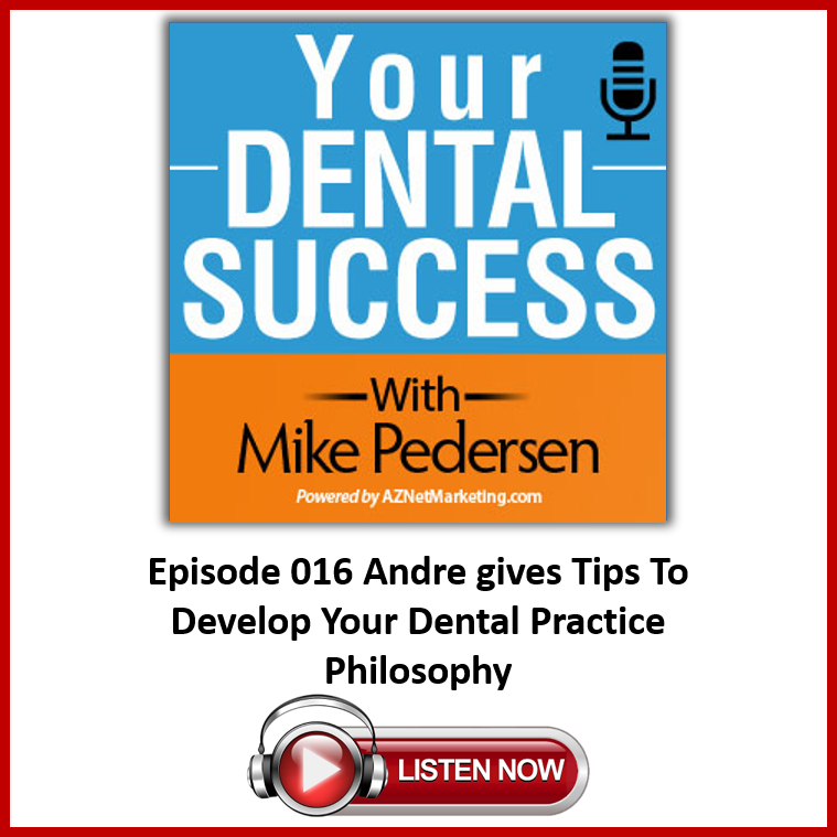 Your Dental Success Podcast with Mike Pedersen
